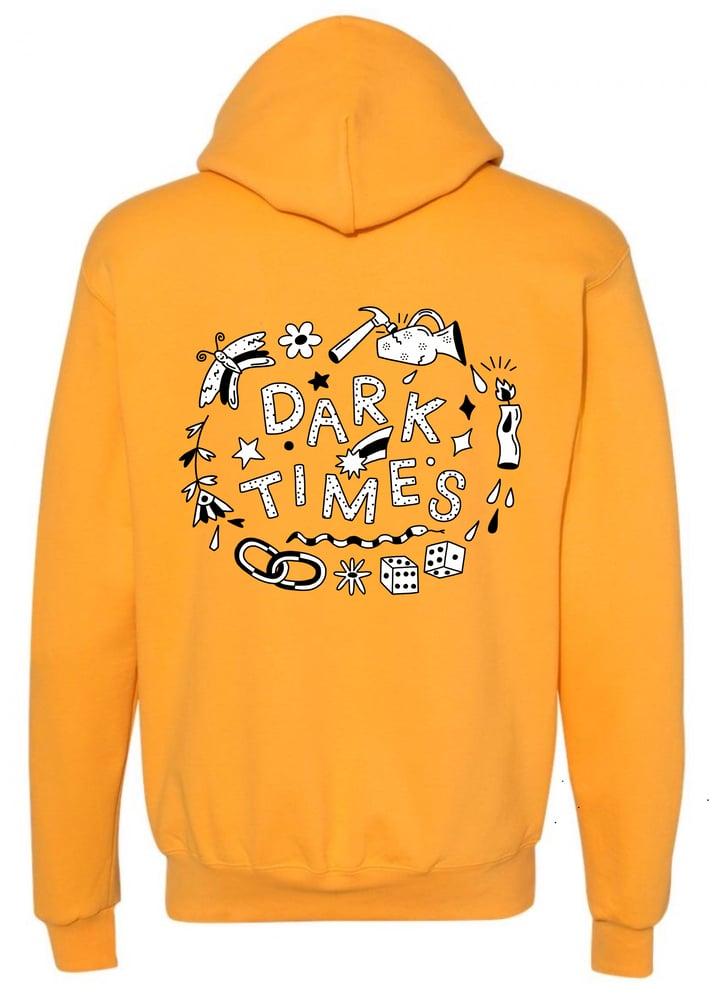 Image of Dark Times Hoodie