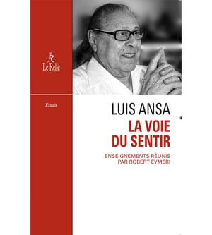 Image of Livre - Robert EYMERI / Luis Ansa, La Voie du Sentir