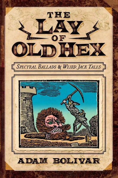 Image of The Lay of Old Hex by Adam Bolivar