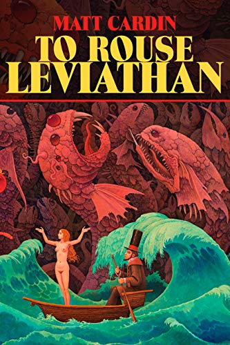 Image of To Rouse Leviathan by Matt Cardin