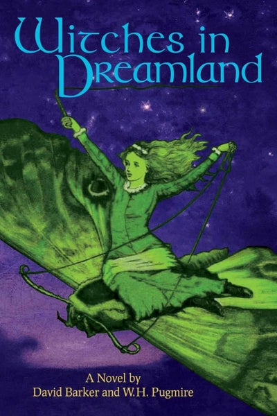 Image of Witches in Dreamland: A Novel by David Barker and W. H. Pugmire - SIGNED by David Barker