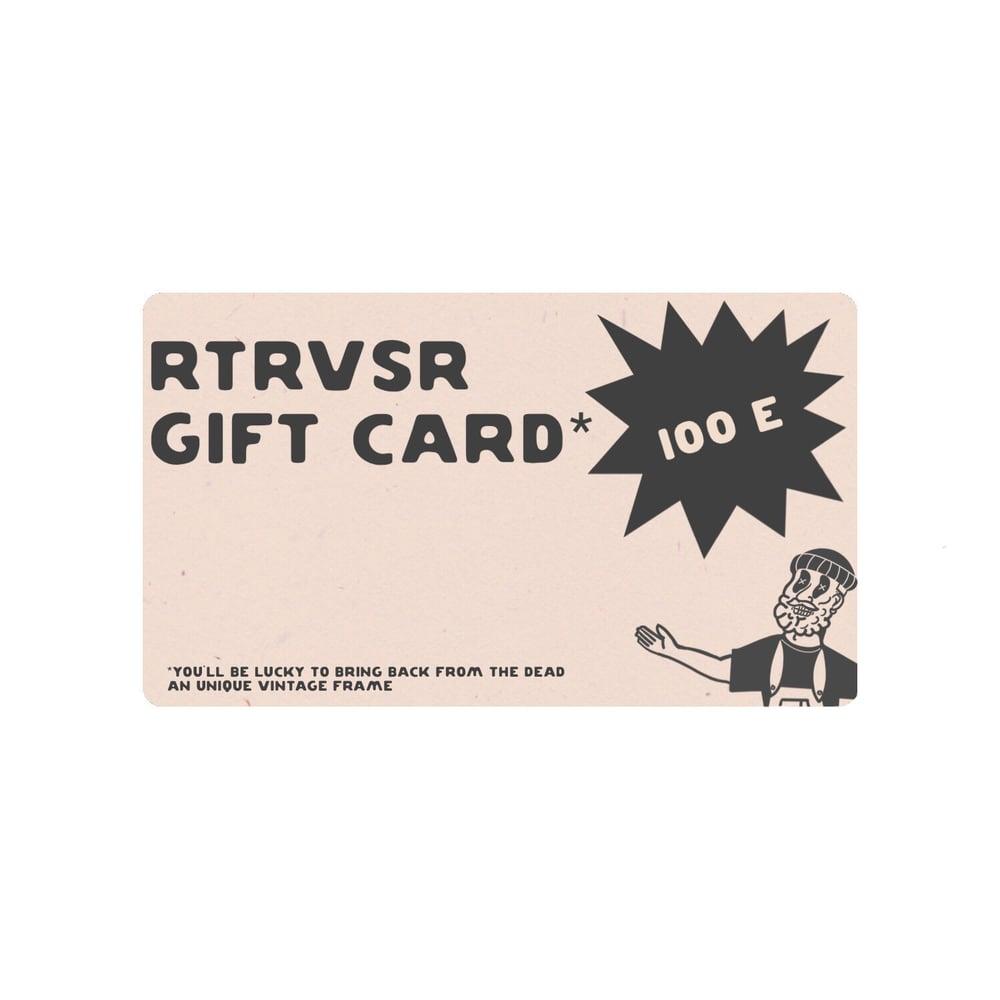 Image of RTRVSR GIFT CARD 100E