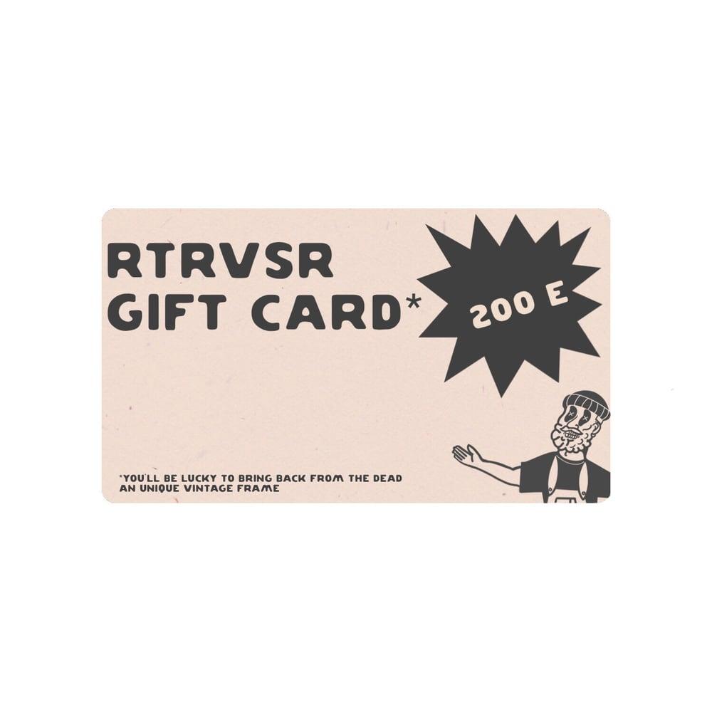 Image of RTRVSR GIFT CARD 200E