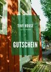 Gutschein - Übernachtungen im Tiny House