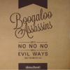 """No No No"" b/w ""Evil Ways"" (Instrumental) Original Pressing | 7-inch Vinyl (Limited)"