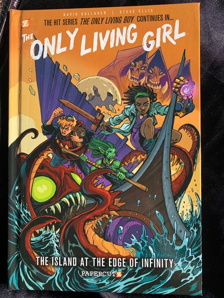 Image of The Only Living Girl #1: The Island at the Edge of Infinity Hardcover Signed Edition
