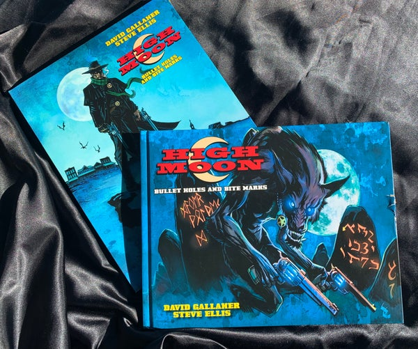 Image of High Moon Vol. 1: Bullet Holes and Bite Marks Hardcover Signed(see details to add sketch)