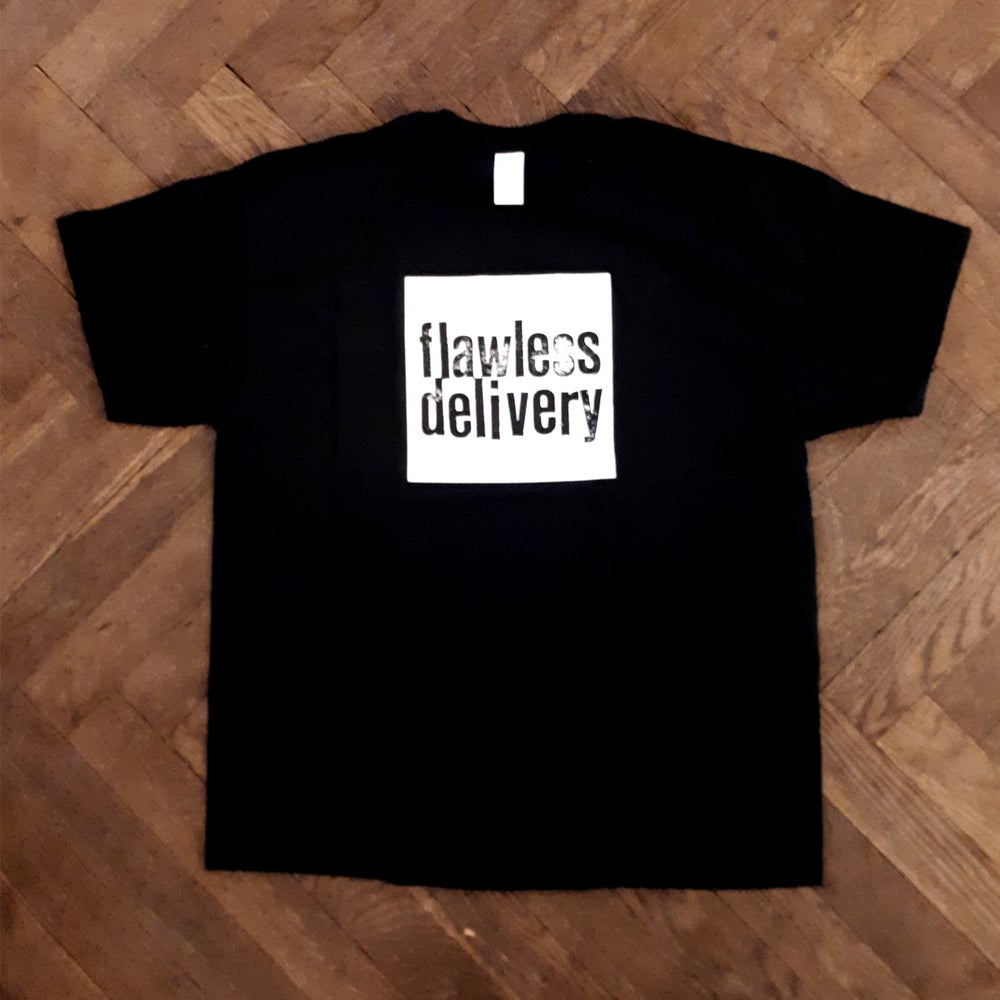 Image of Flawless Delivery - T-Shirt