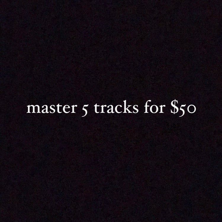Image of master 5 tracks for $50 [75% off]