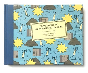 Image of Department of Mind-Blowing Theories - Written and Illustrated by Tom Gauld