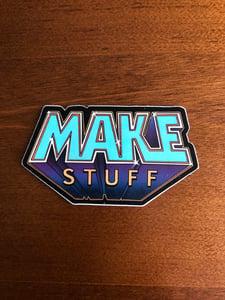 Image of Make Stuff Sticker
