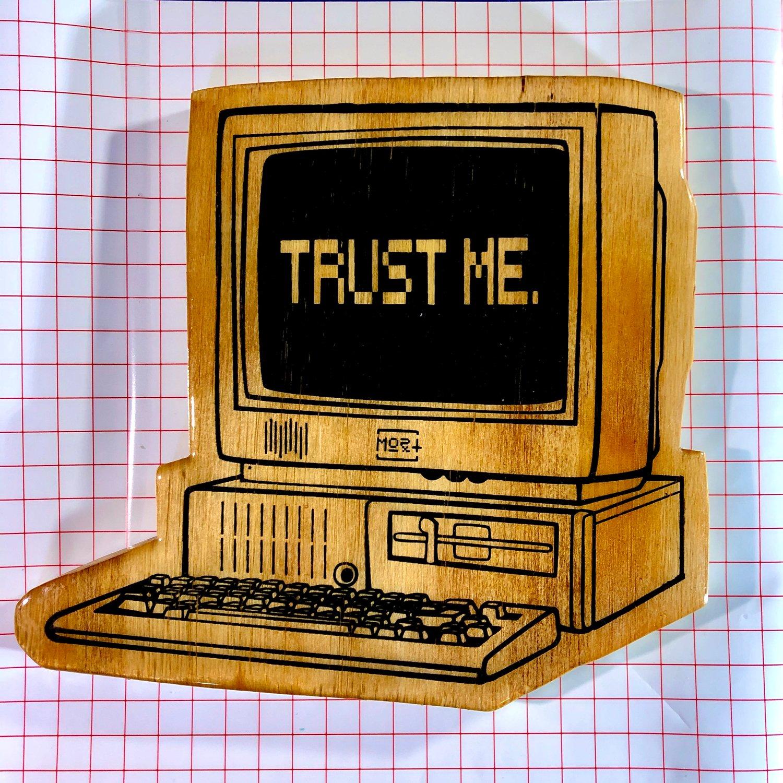 """""""trust me."""""""