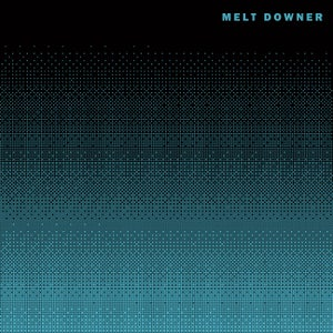 "Image of MELT DOWNER ""III"" LP"