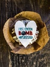 Cocoa Bomb Obsessed Edible Topper