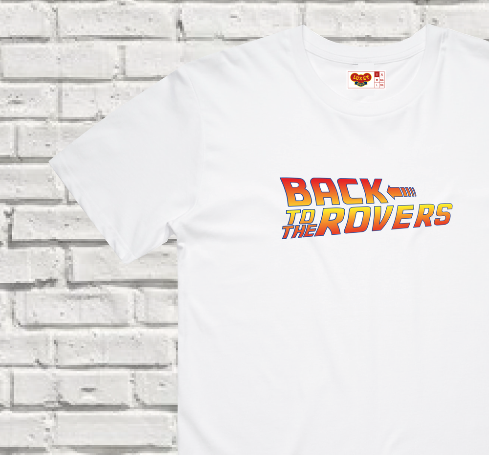 Image of BACK TO THE ROVERS // TEE
