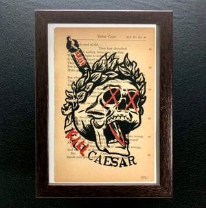 """""""kill caesar"""" [Julius Caesar]"""