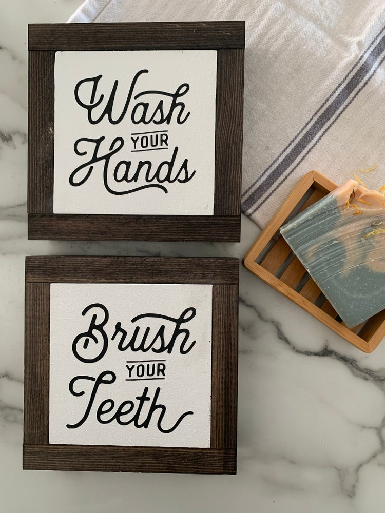 Image of Wash your Hands / Brush your Teeth