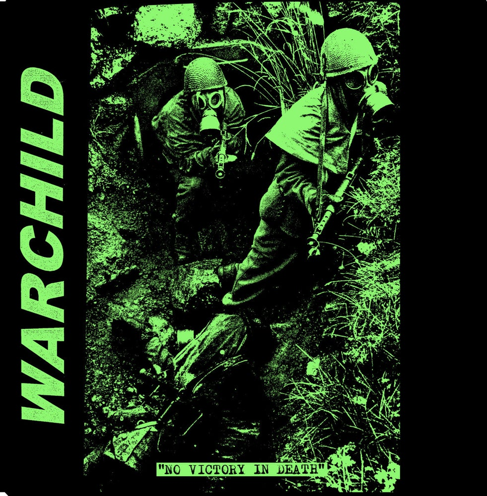 Image of WARCHILD - No Victory In Death 7""