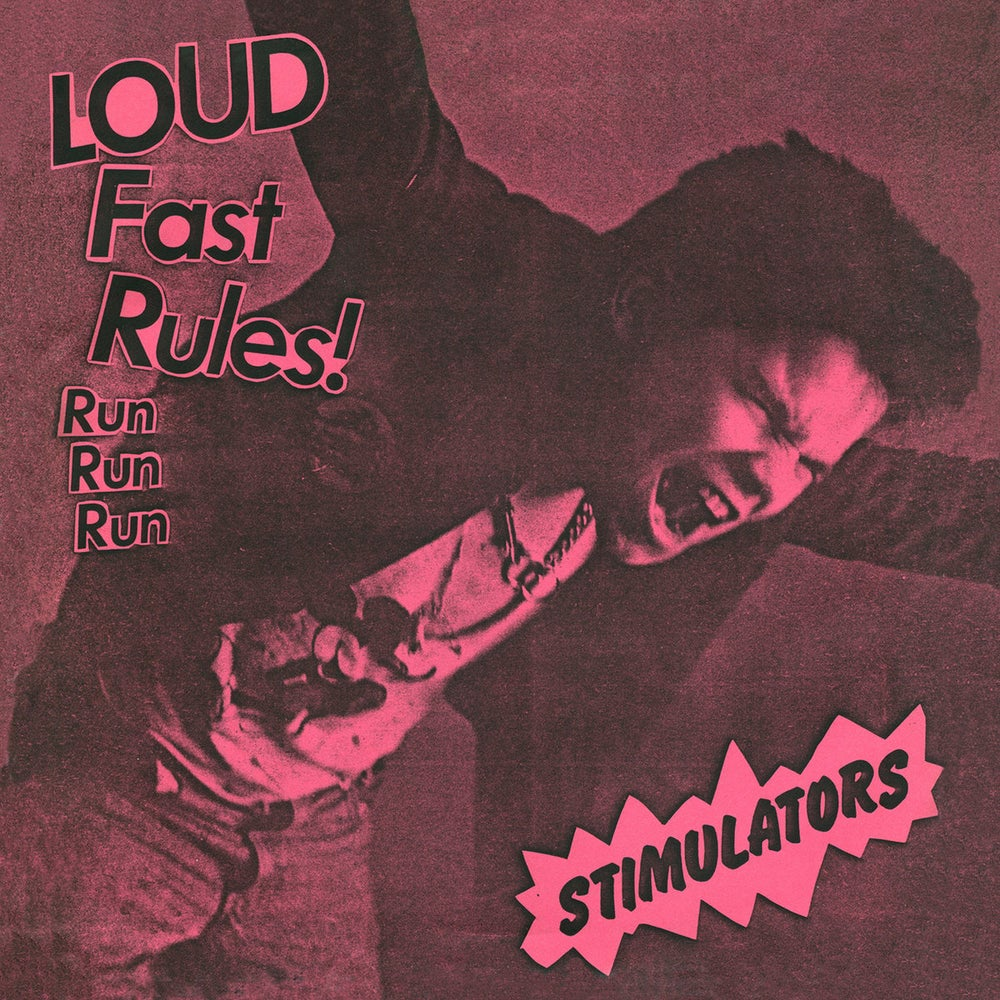 Image of THE STIMULATORS - Loud Fast Rules! 7""