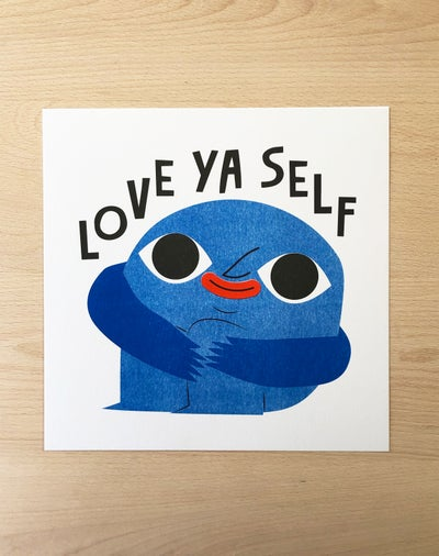 Image of Love Ya Self - 254mm square risograph print