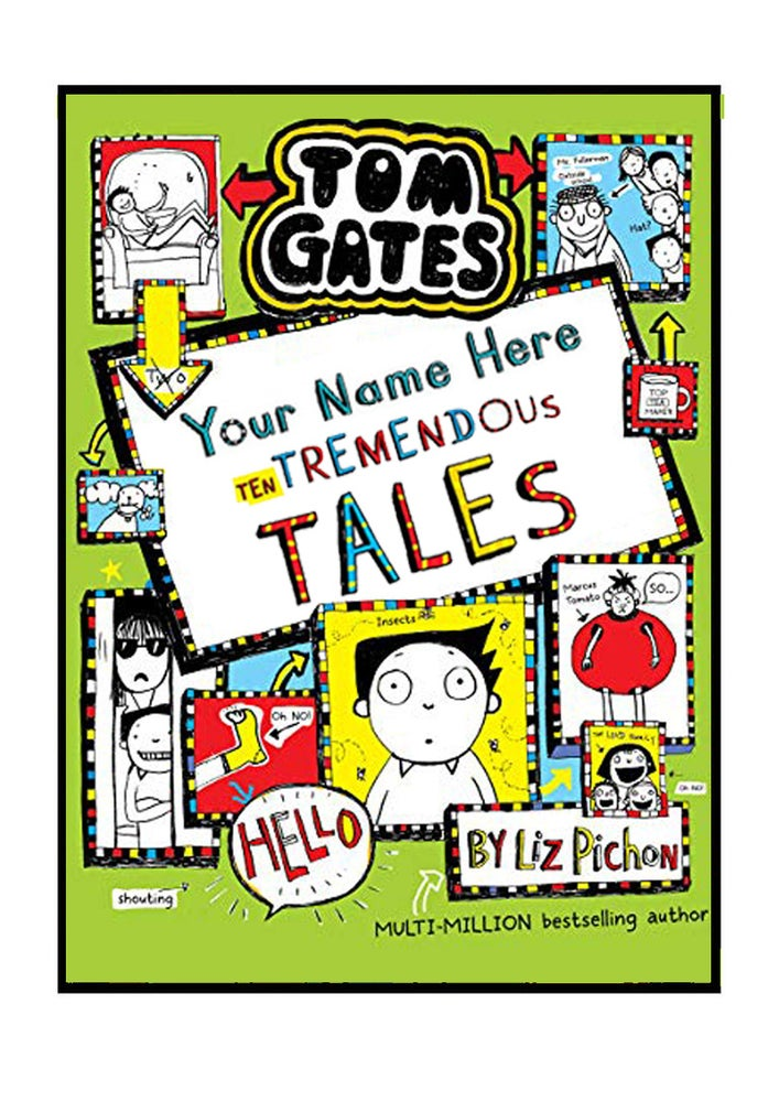 Image of Add A First Name Tom Gates Poster BOOK 18 'Ten Tremendous Tales' A4 + free b/w colouring poster