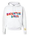Brighter Days Hoodie