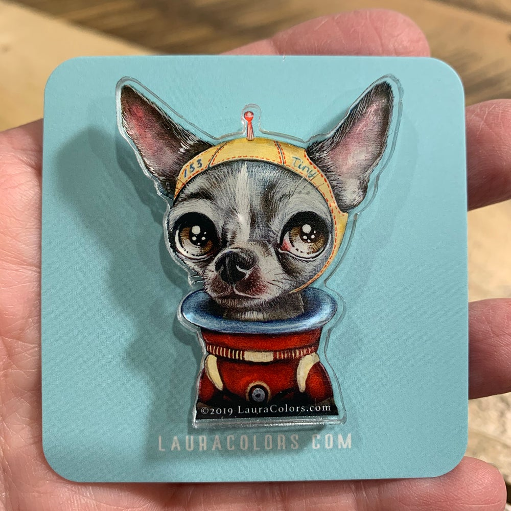Image of Tiny (Acrylic Pin)