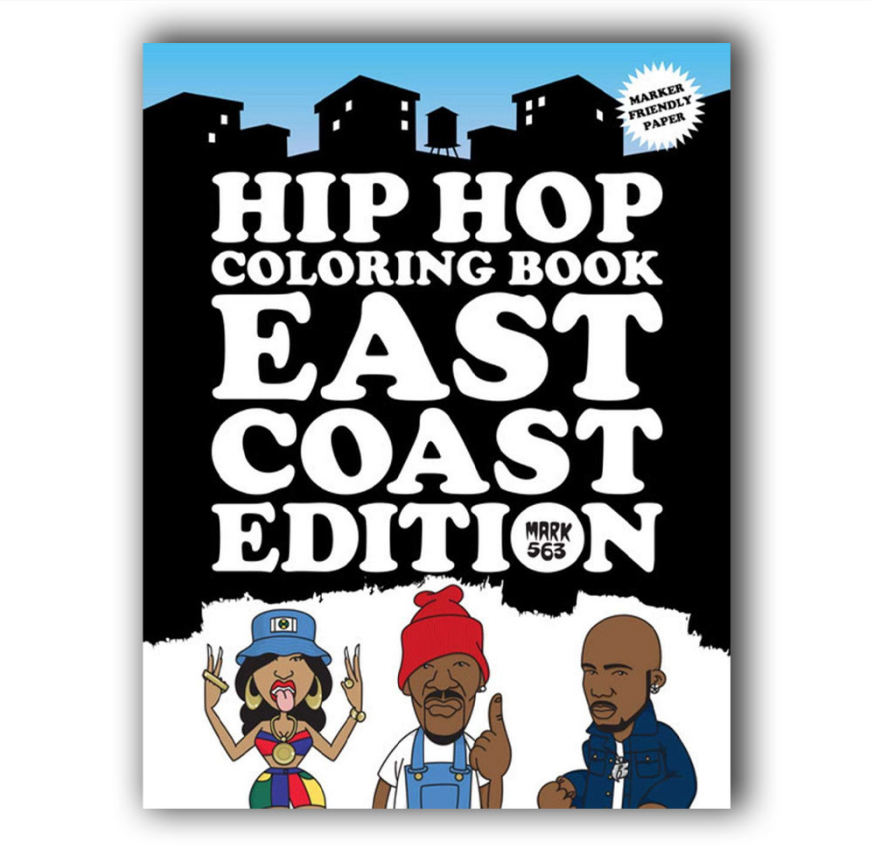 Image of Hip Hop Coloring Book: East Coast Edition - Mark 563