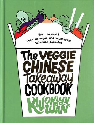 Image of Veggie Chinese Takeaway Cookbook