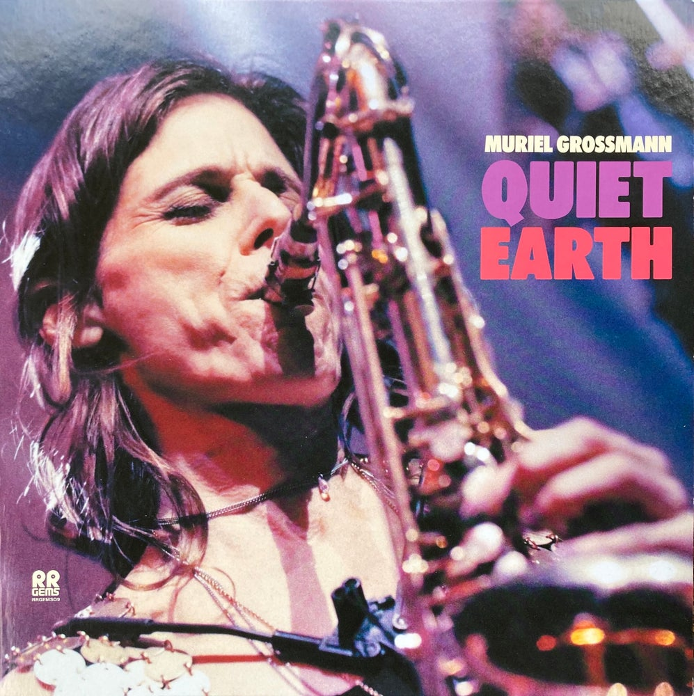 Image of Muriel Grossmann - Quiet Earth - RRGEMS09