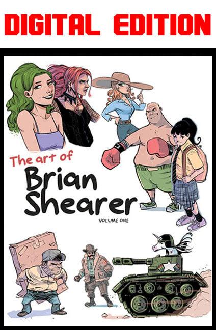 DIGITAL VERSION - Art of Brian Shearer Vol. 1