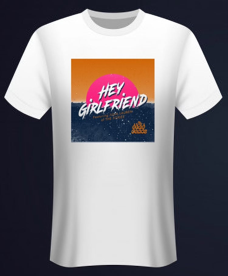Image of Hey Girlfriend Tee