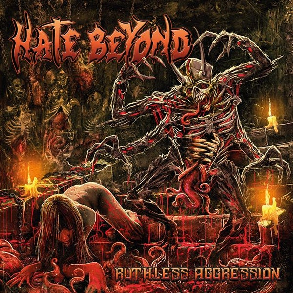 """Image of HATE BEYOND   """"Ruthless Aggression"""""""