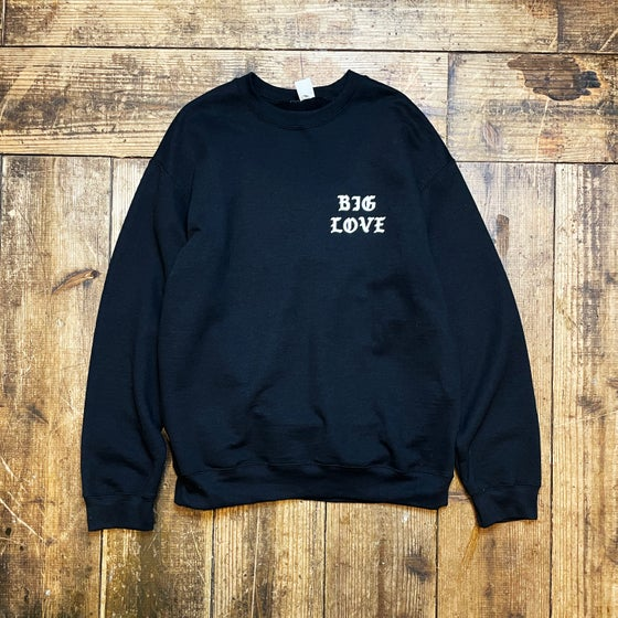 Image of BIG LOVE SWEAT SHIRT -BLACK-