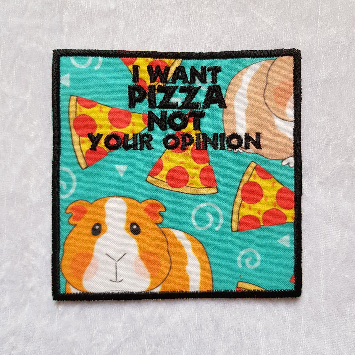🐹 Patchs Don't want your opinion PIZZAS 🐹