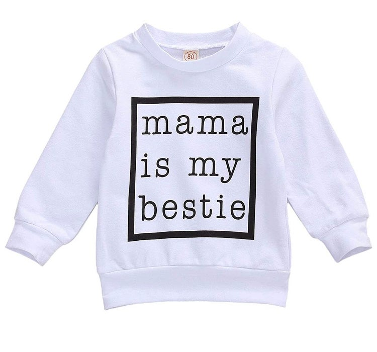 Image of Mama is my bestie sweatshirt