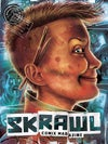Digital Edition: SKRAWL Comix Magazine #1