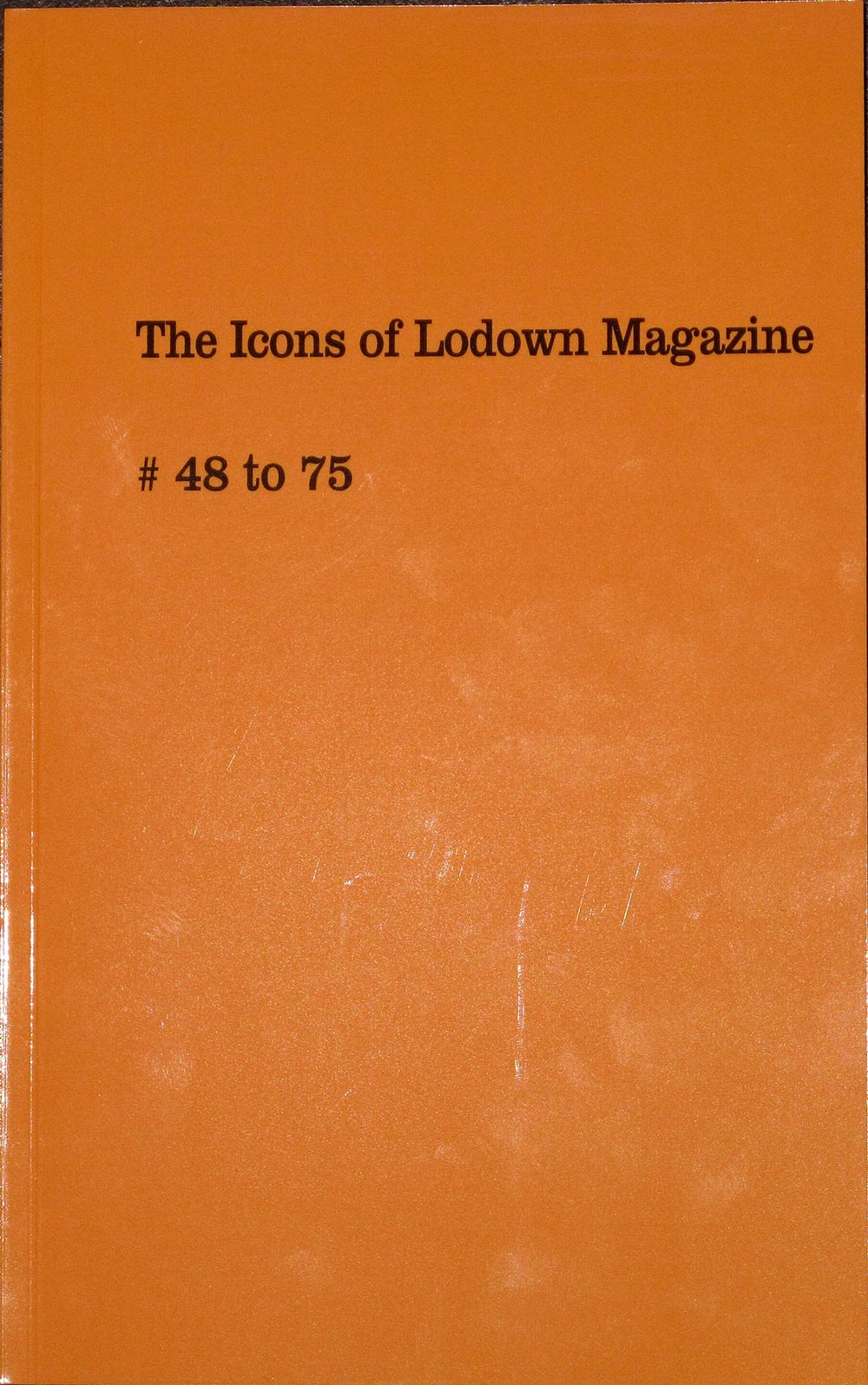 The Icons of Lodown Magazine