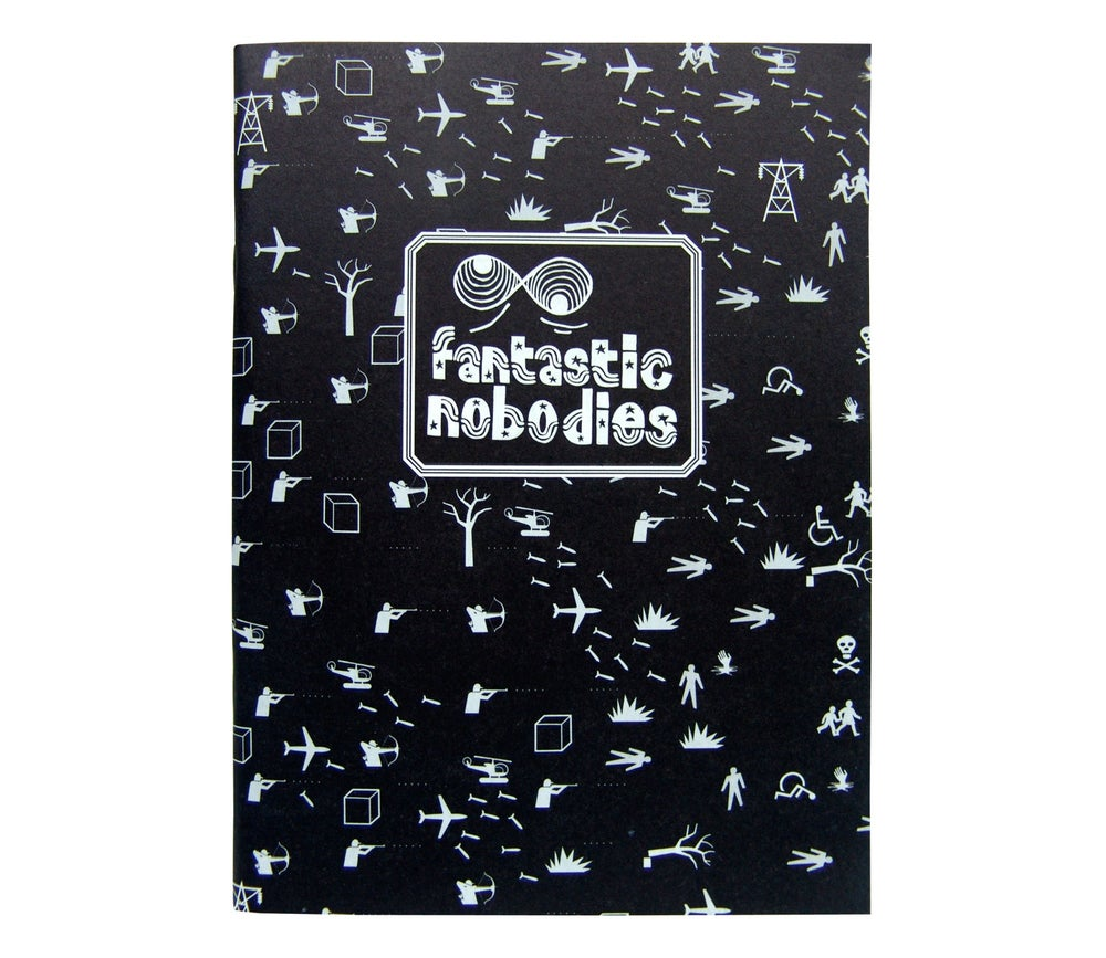 The Fantastic Nobodies
