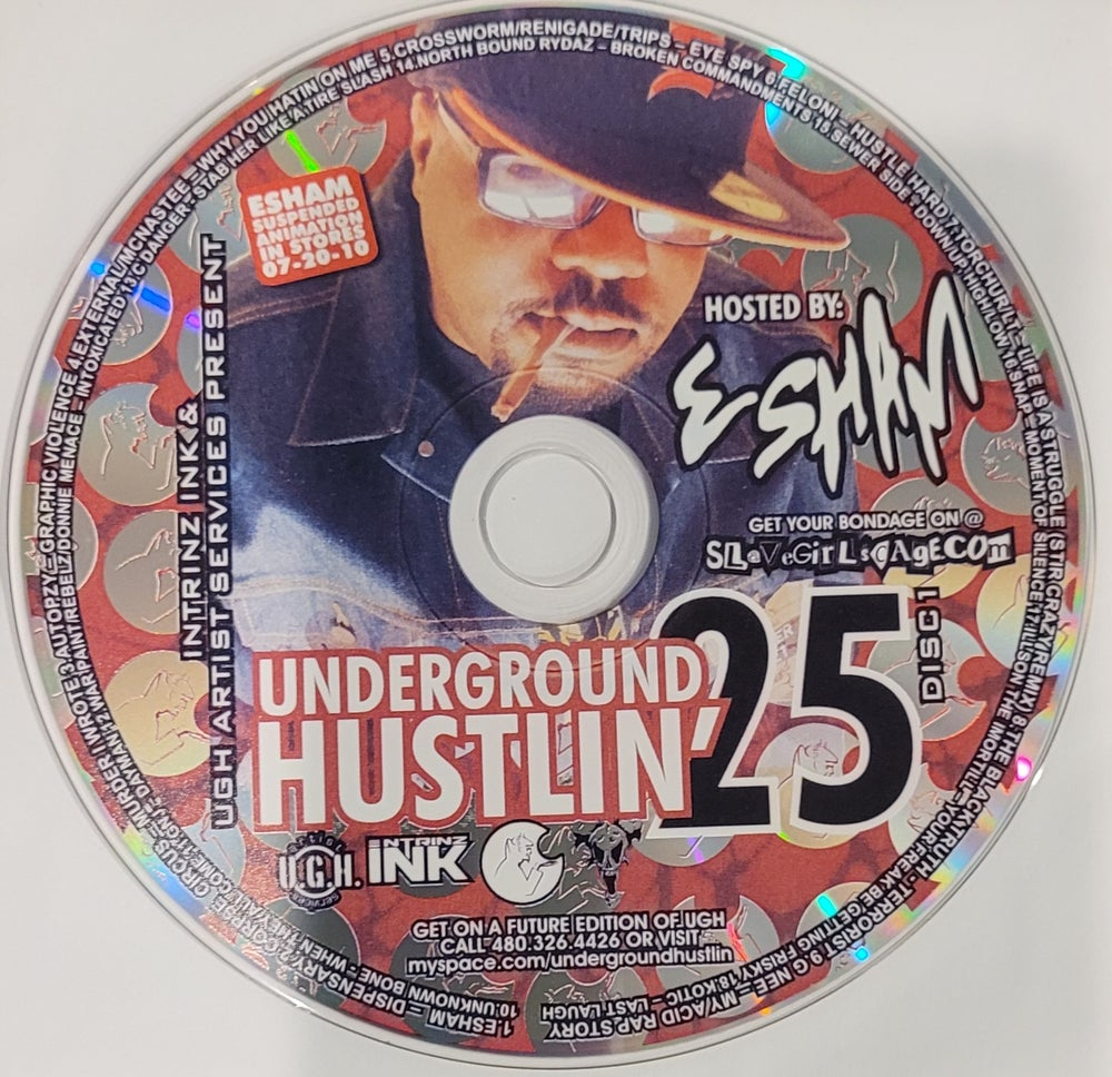 Image of Underground Hustlin' 25 part 1 hosted by Esham