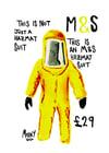 """""""This Is An M&S Hazmat Suit"""" Print"""