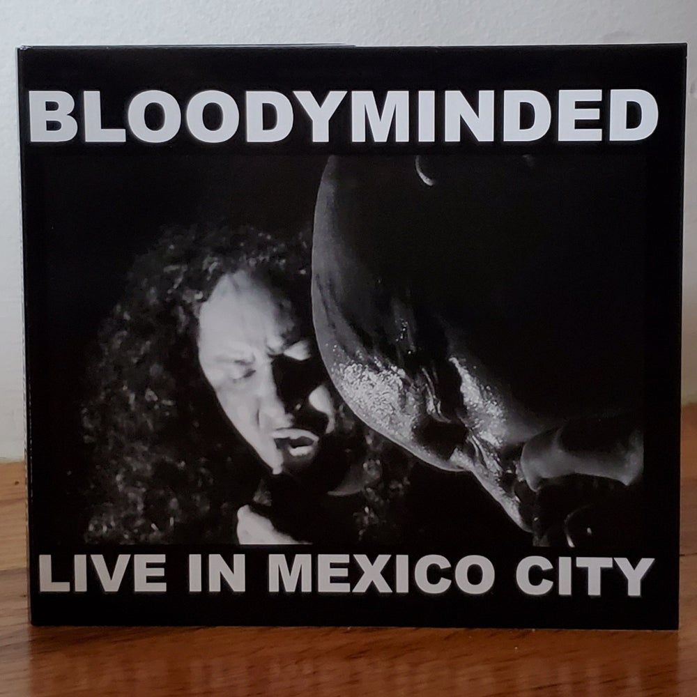 "BLOODYMINDED ""Live In Mexico City"" CD"