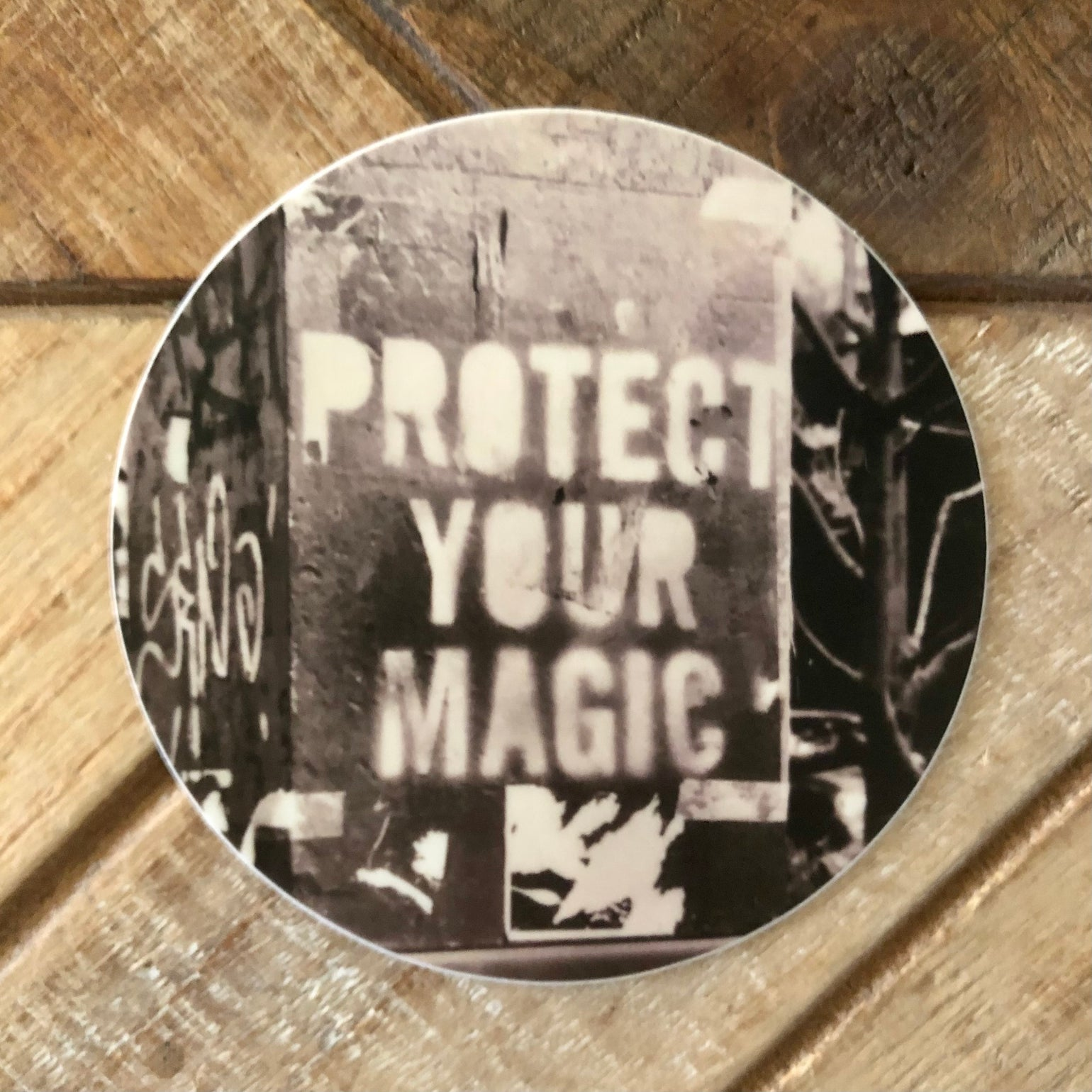Image of Protect Your Magic STICKER