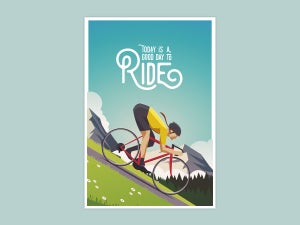 Cycling Print - Today is a Good Day to Ride