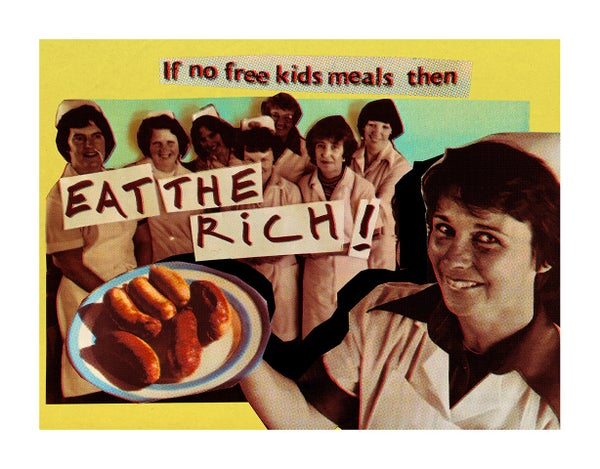 Image of Jamie Reid - Eat The Rich: Limited edition fundraising print (signed)