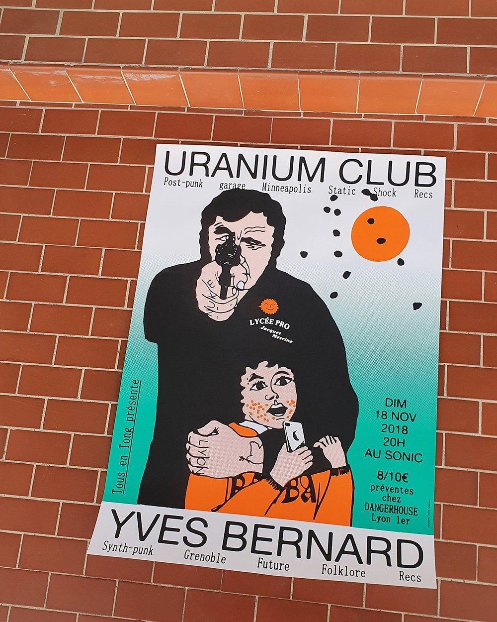 Uranium Club screen printed poster