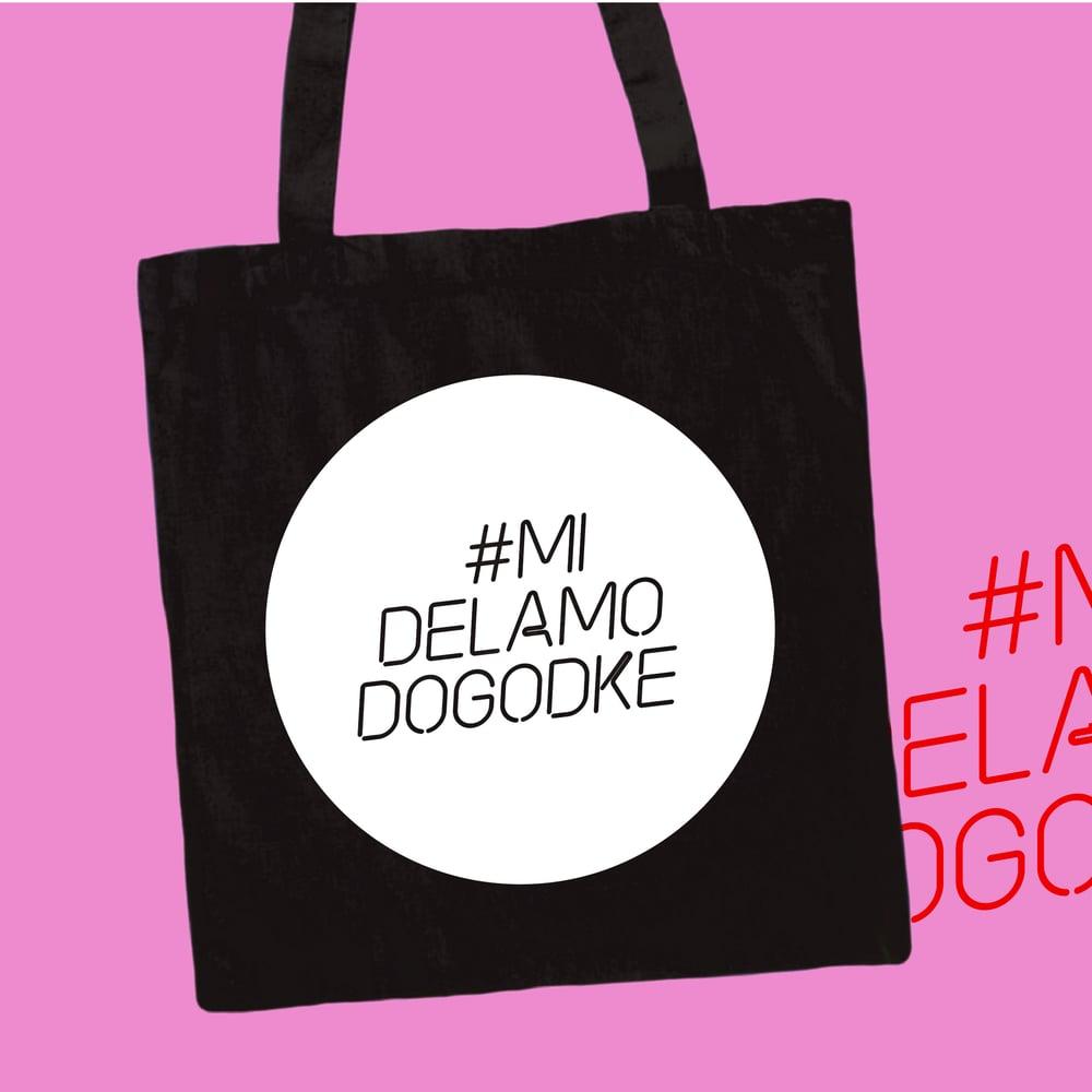 #MiDelamoDogodke Tote Bag