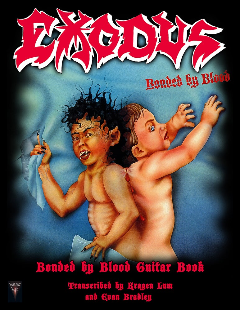 Image of Exodus - Bonded by Blood Guitar Book (Print Edition)