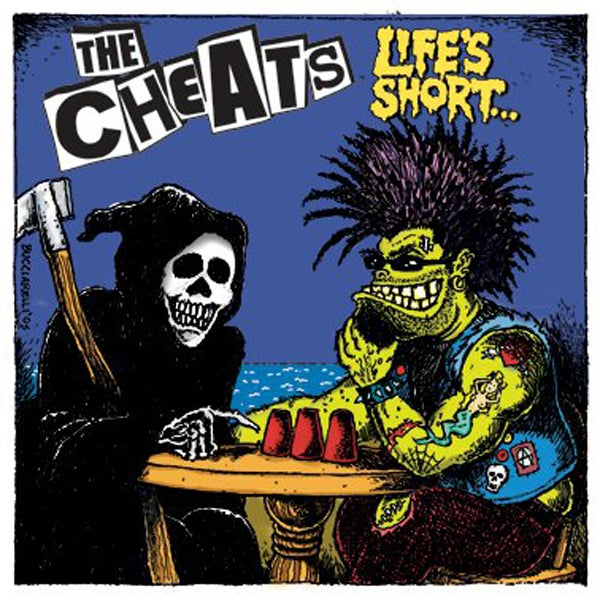 "The Cheats ""Lifes Short"""