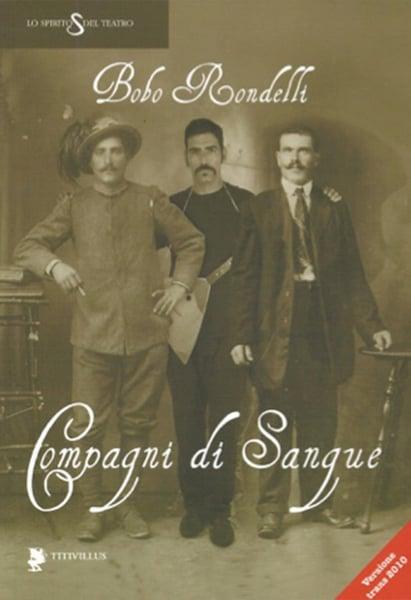"""Image of Bobo Rondelli - """"Compgni di Sangue"""""""